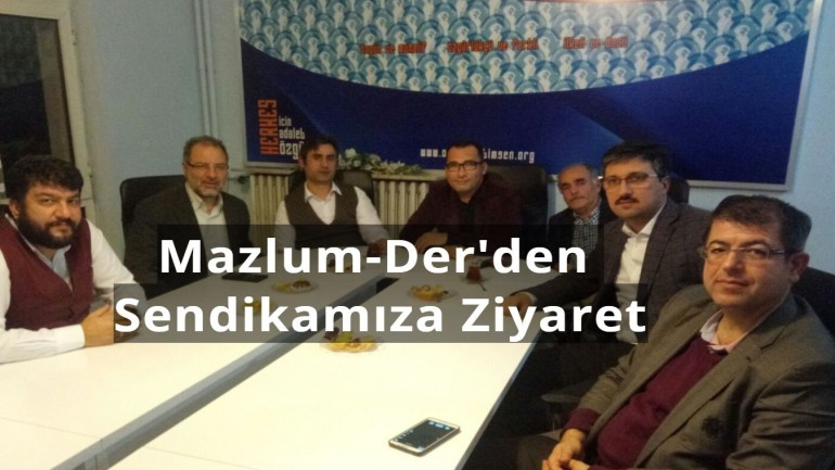 Mazlum Der den Genel Merkezimize Ziyaret