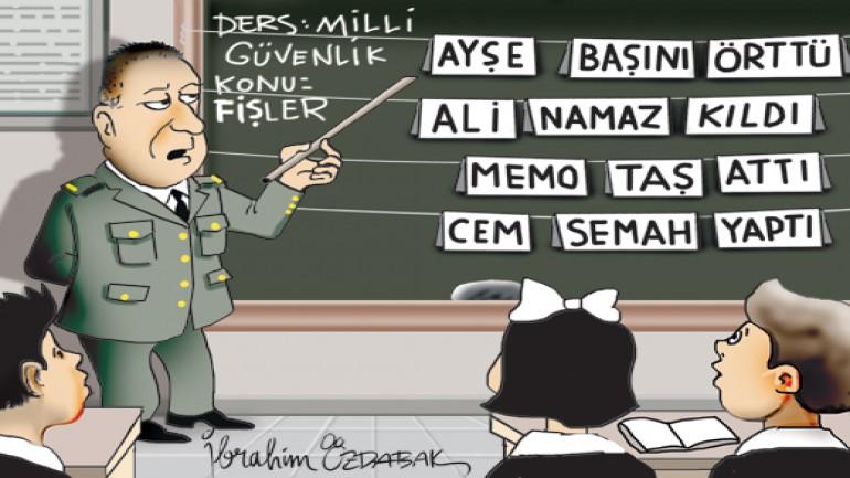 Okullarda subayları görmek istemiyoruz!