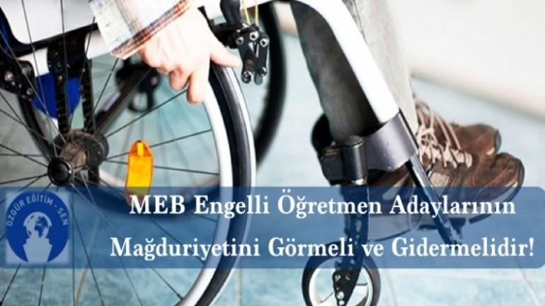 MEB Engelli Öğretmen Adaylarının Mağduriyetini Görmeli ve Gidermelidir!