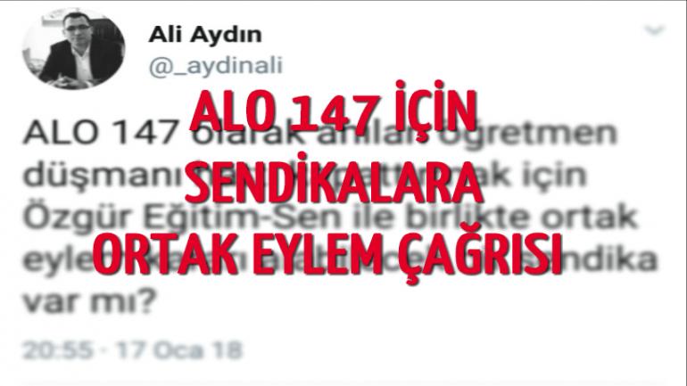 ALO 147 İÇİN SENDİKALARA ORTAK EYLEM ÇAĞRISINDA BULUNDUK