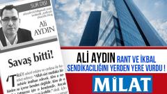 Ali Aydın rant ve ikbal sendikacılığını yerden yere vurdu