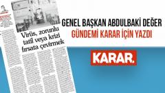 Özgür Eğitim-Sen Genel Başkanı Abdulbaki Değer Gündemi Karar'da Değerlendirdi