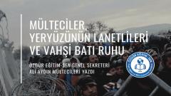 Mülteciler,yeryüzünün lanetlileri ve 'Vahşi Batı' ruhu