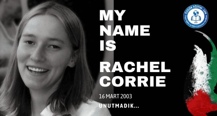 Vicdanın Suretini Unutmadık: Rachel Corrie