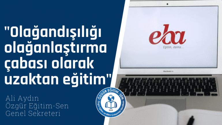 Ali Aydın MEB'in uzaktan eğitim uygulamasını değerlendirdi