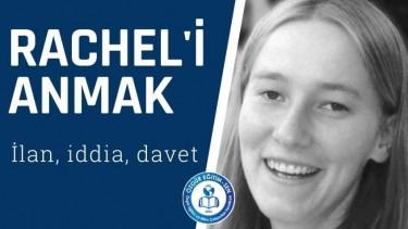 Rachel'i anmak: İlan,iddia,davet