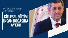 Milli Eğitim Bakanı Ziya Selçuk: Kitlesel Eğitim İnsan Doğasına Aykırı