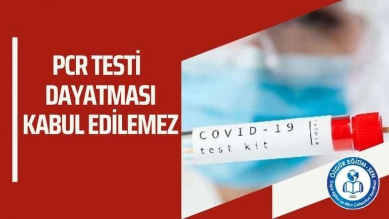 Aşı ve PCR Testi Dayatması  Kabul Edilemez