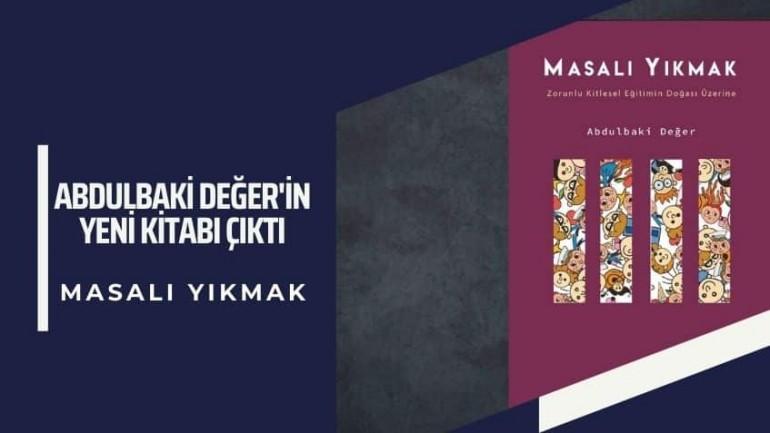 Abdubaki Değer'in Yeni Kitabı Çıktı: Masalı Yıkmak